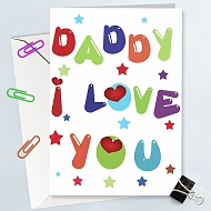 Dady I Love you-Greeting Card