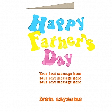 Happy Fathers Day Special - Personalised Card
