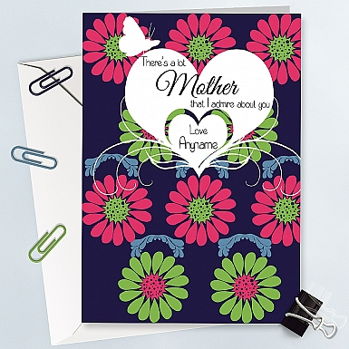 I admire you Mom-Personalised Card