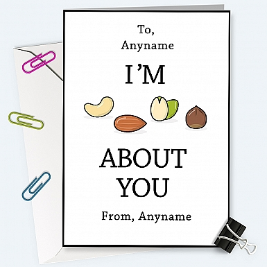 I am nuts about you-Personalised Card