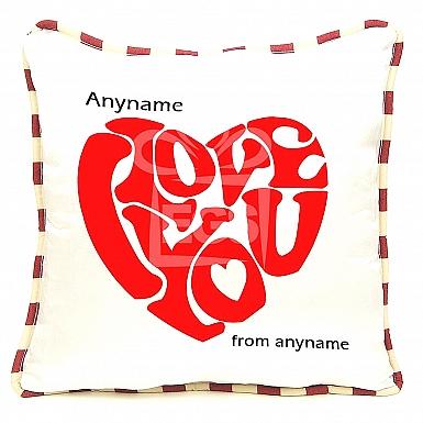I love You  Heart - Personalised Cushion