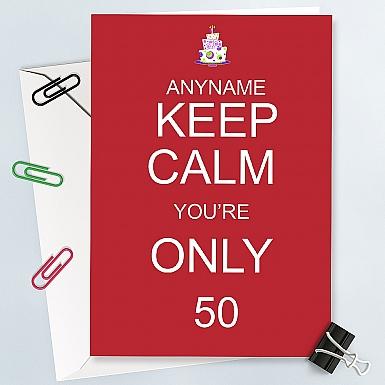 Keep Calm Birthday Card