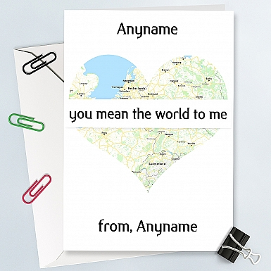 You mean World to me-Personalised Card