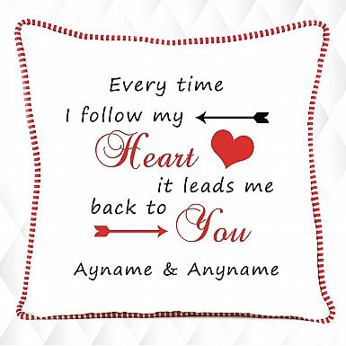 Follow my heart-Personalised Cushion