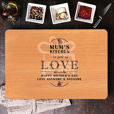 Full of Love Mum's Kitchen Chopping Board