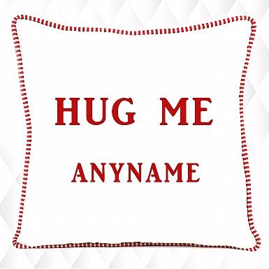 Hug Me - Personalised Cushion