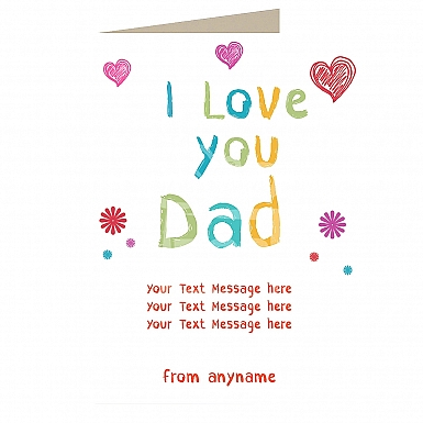 I Love Dad Special - Personalised Card