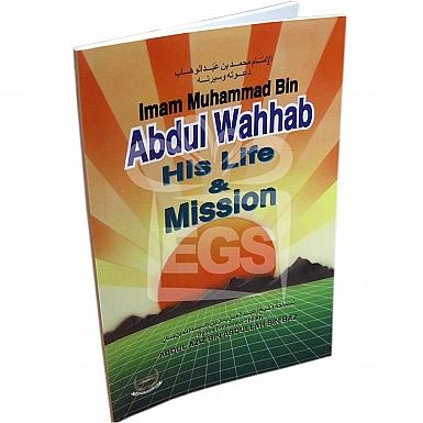 Abdul Wahab His life and Mission (English)
