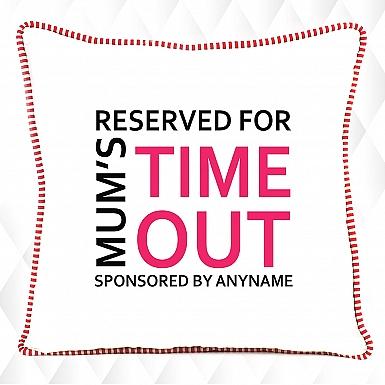 Mum's Timeout-Personalised Cushion