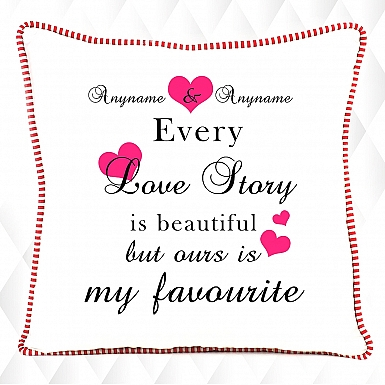 My Favourite Love Story-Personalised Cushion
