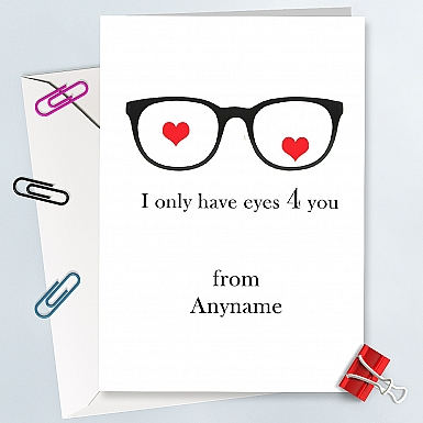 Eyes for you Anniversary Card