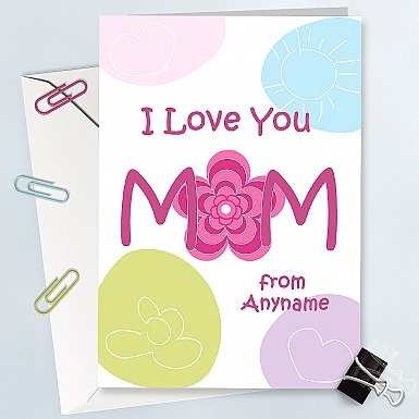 Love You Mom Card - Personalised Card