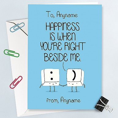 You are right beside me-Personalised Card