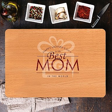 Best Mom Mother's day Chopping Board